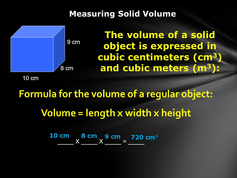 Formula for the volume of a regular object: