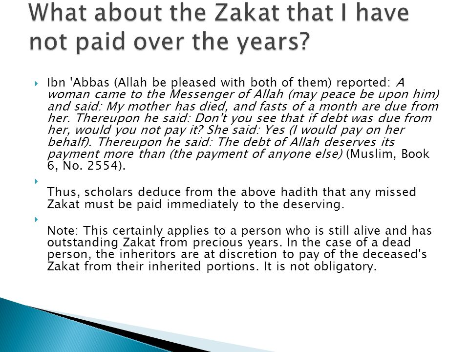 What about the Zakat that I have not paid over the years