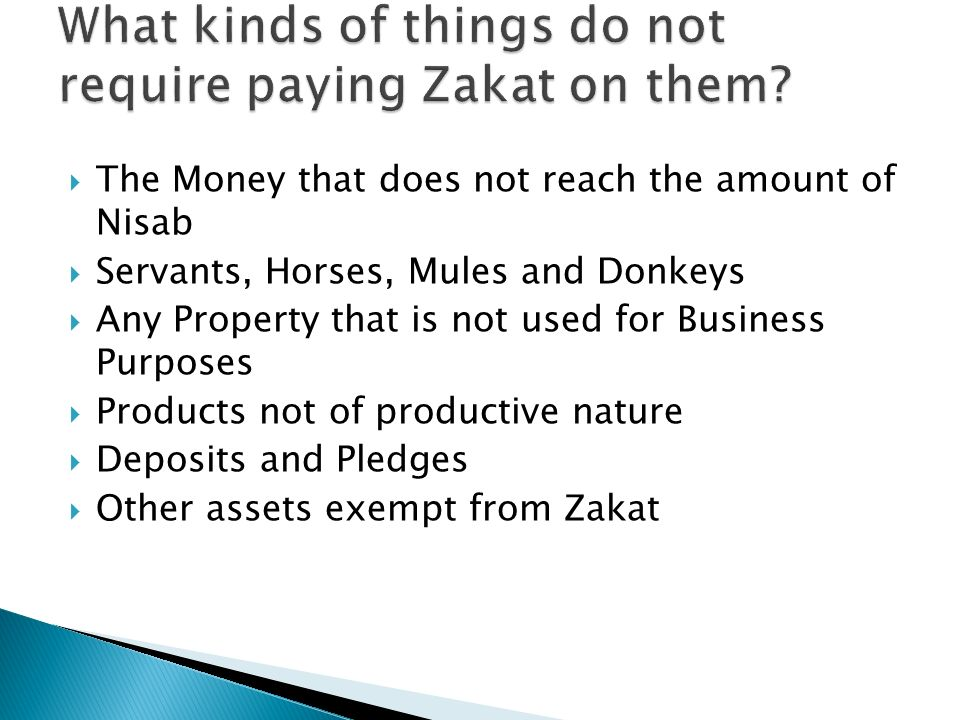 What kinds of things do not require paying Zakat on them