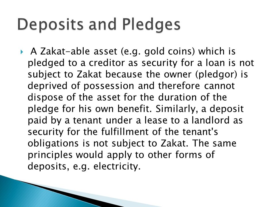 Deposits and Pledges