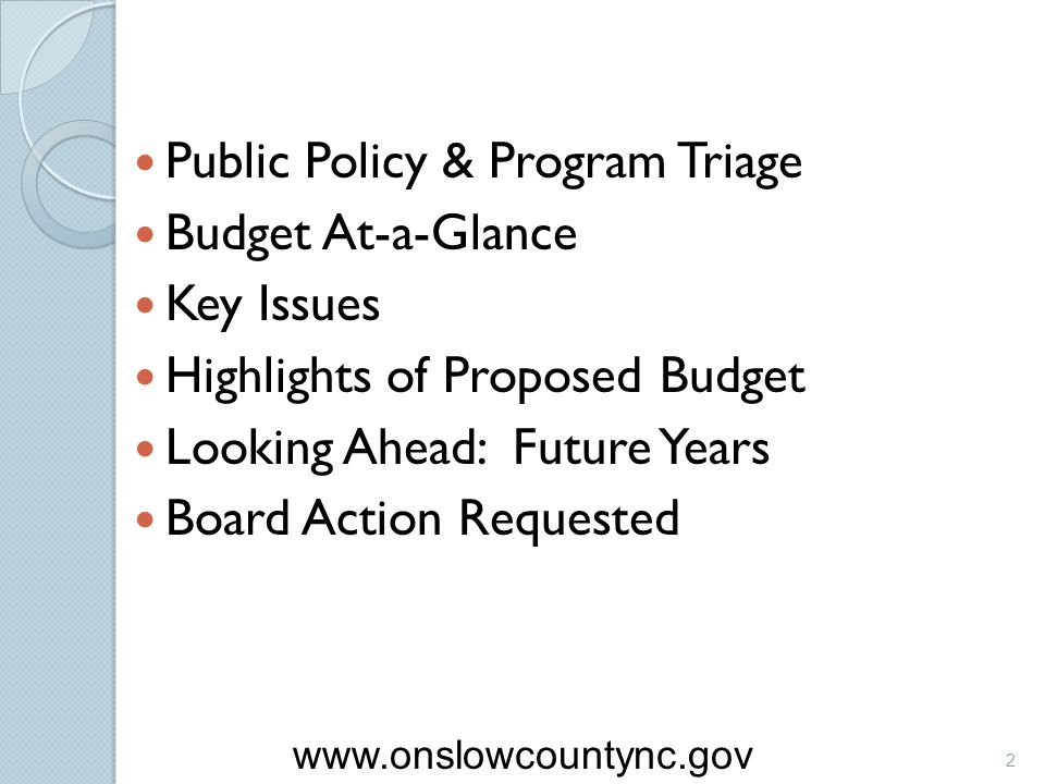 Public Policy & Program Triage Budget At-a-Glance Key Issues
