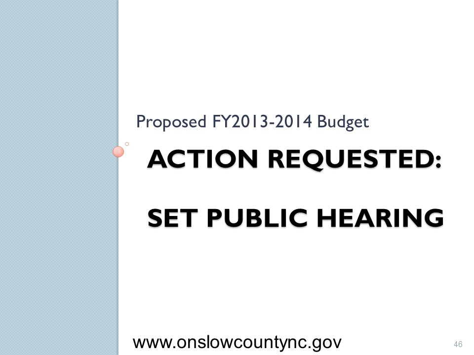 Action Requested: Set Public Hearing