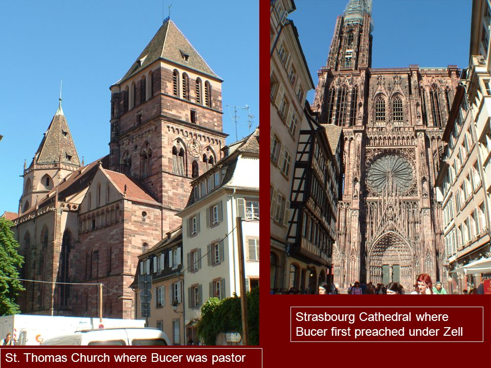 Strasbourg Cathedral where Bucer first preached under Zell