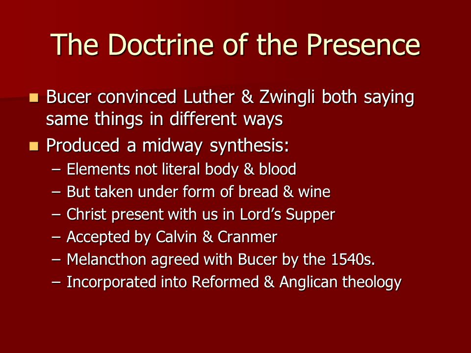 The Doctrine of the Presence
