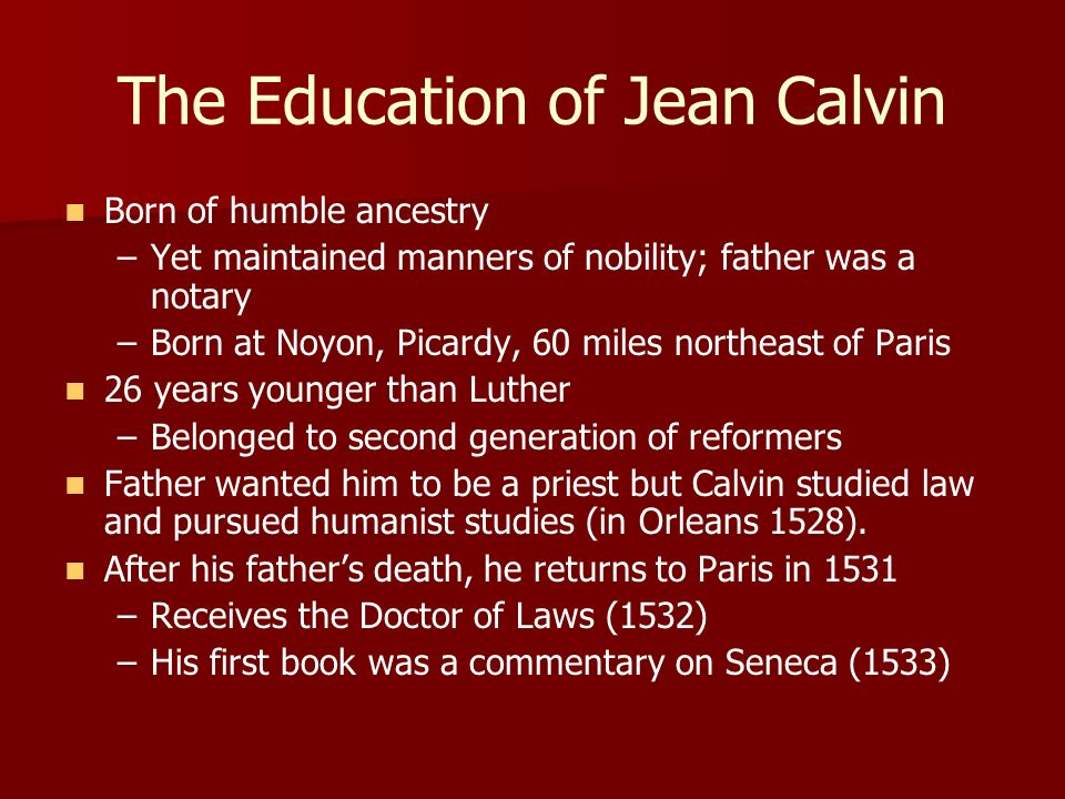 The Education of Jean Calvin