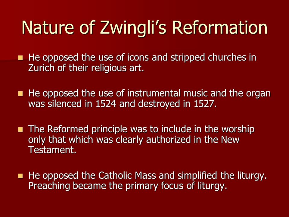 Nature of Zwingli's Reformation