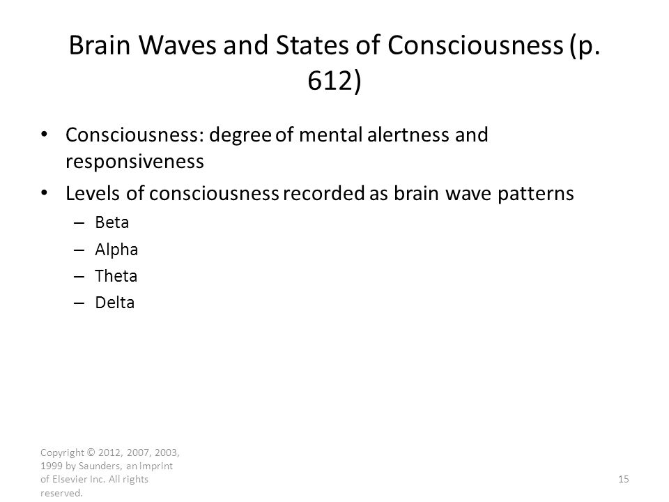 Brain Waves and States of Consciousness (p. 612)