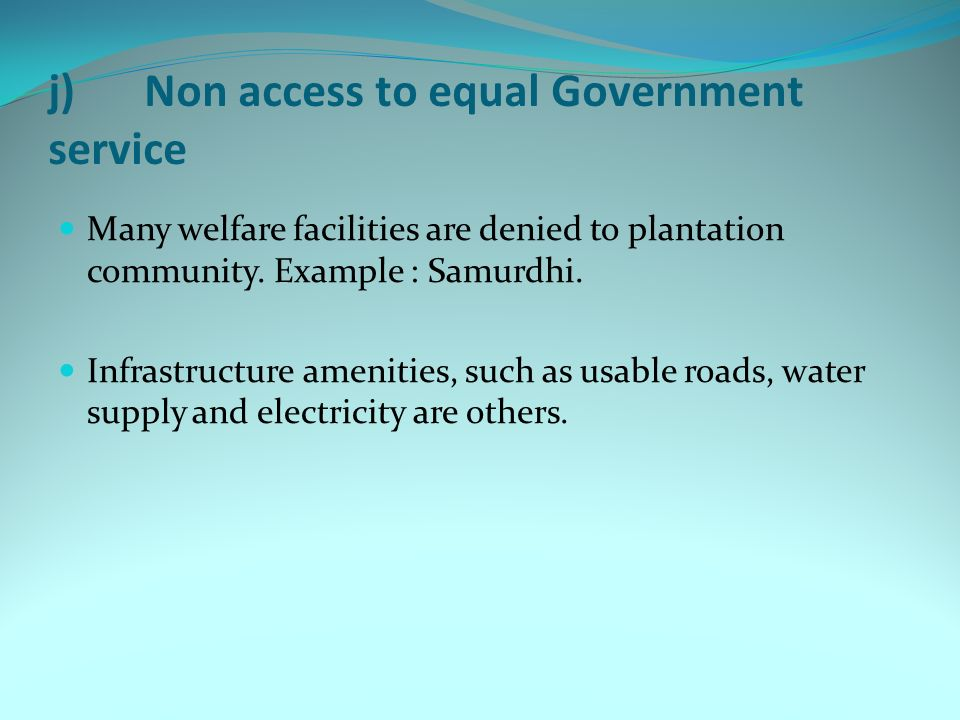 j) Non access to equal Government service