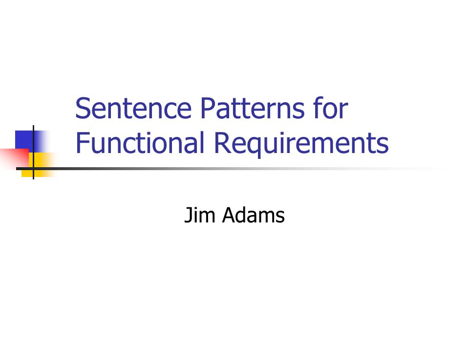 Sentence Patterns for Functional Requirements