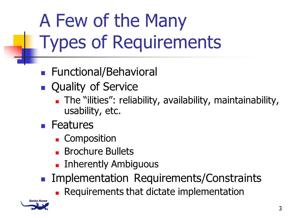 A Few of the Many Types of Requirements
