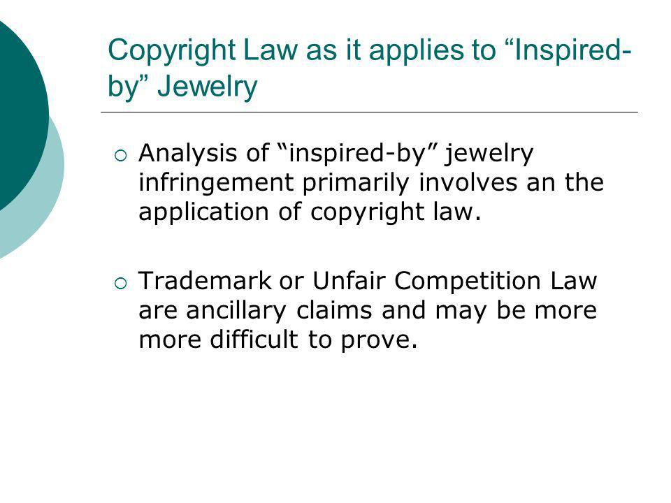 Copyright Law as it applies to Inspired-by Jewelry
