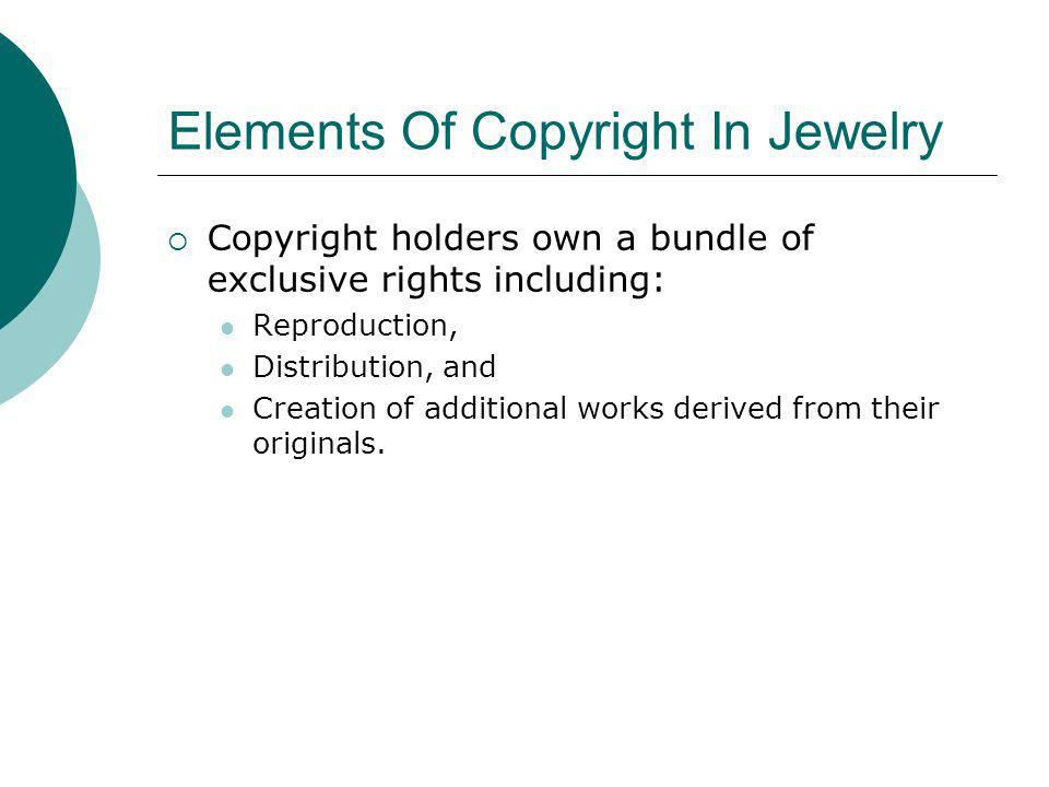 Elements Of Copyright In Jewelry