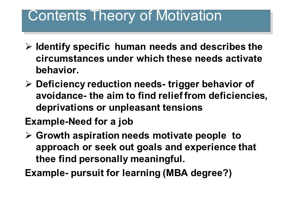 Contents Theory of Motivation