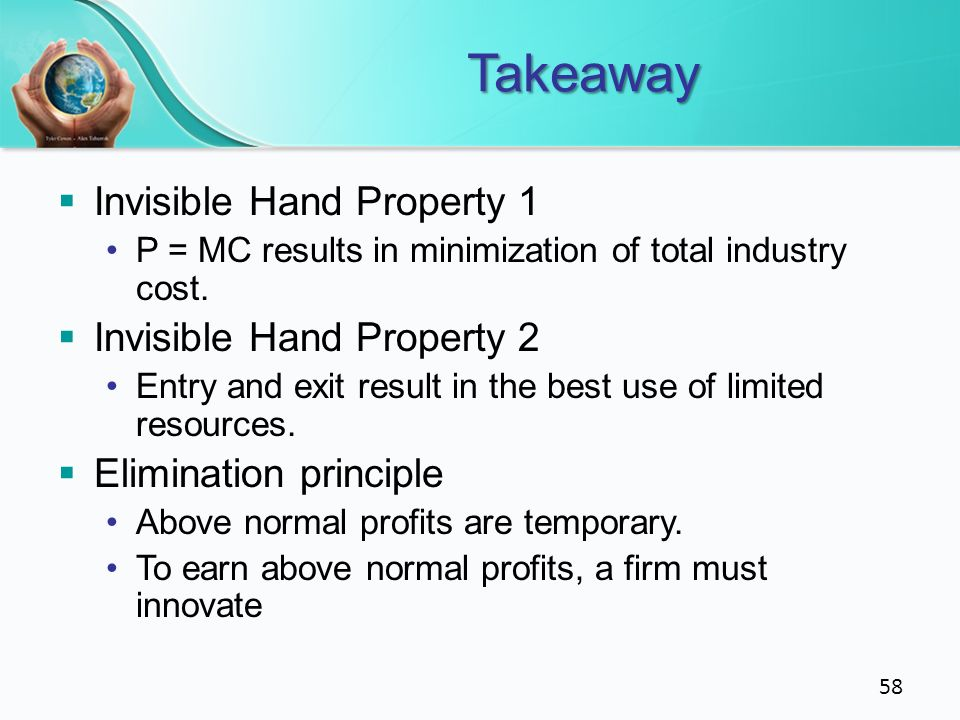 Takeaway Invisible Hand Property 1 Invisible Hand Property 2