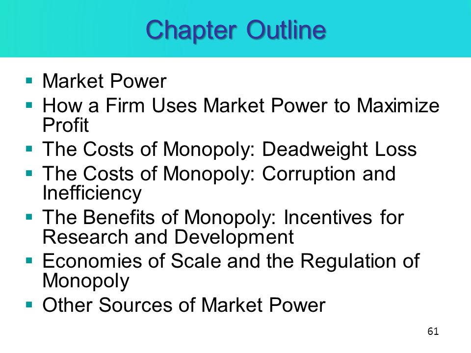Chapter Outline Market Power