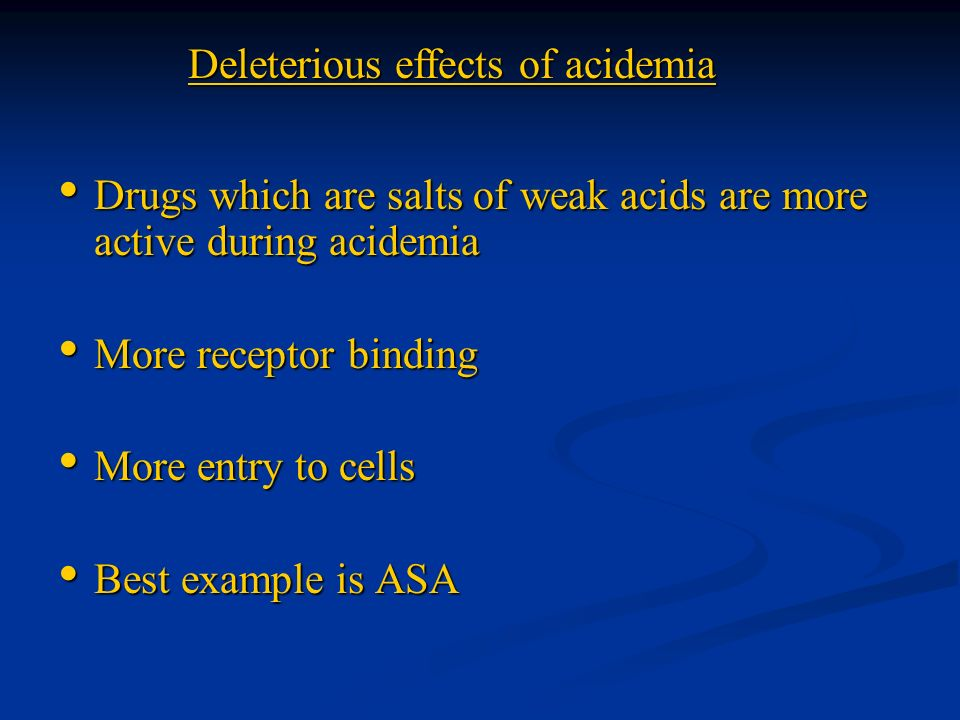 Deleterious effects of acidemia