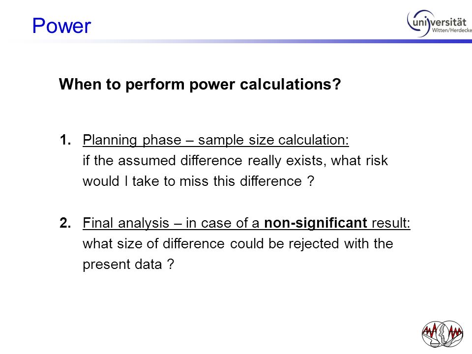 Power When to perform power calculations