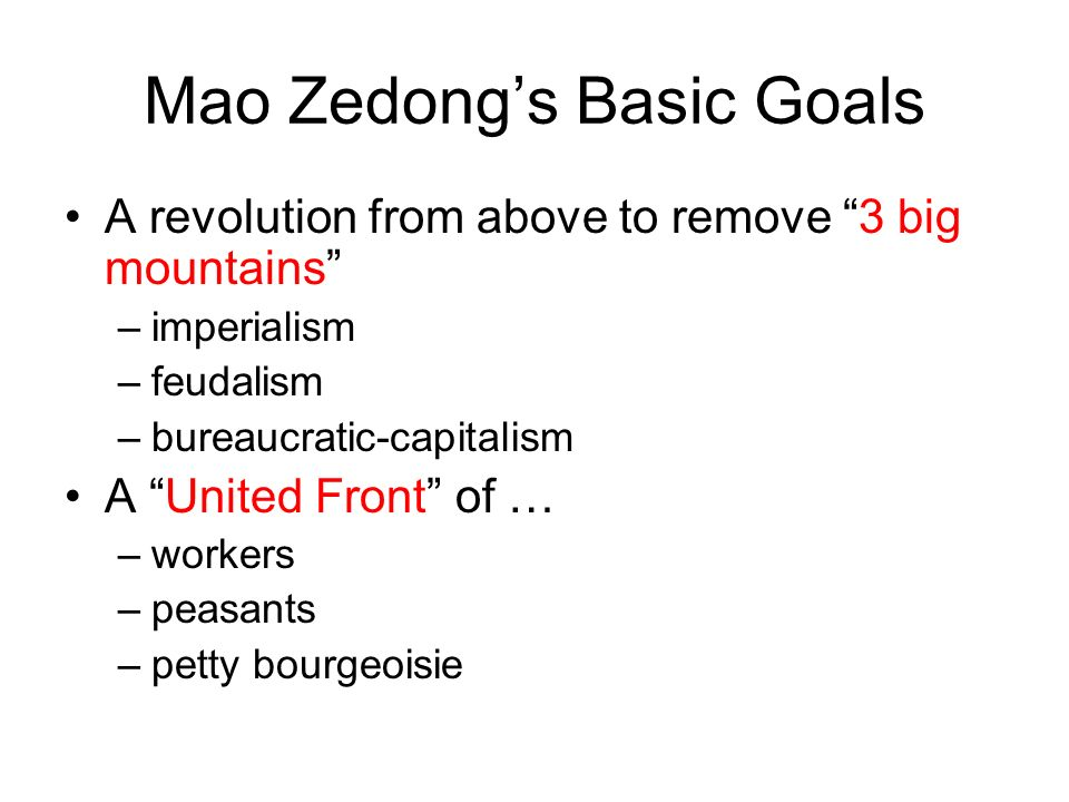 Mao Zedong's Basic Goals