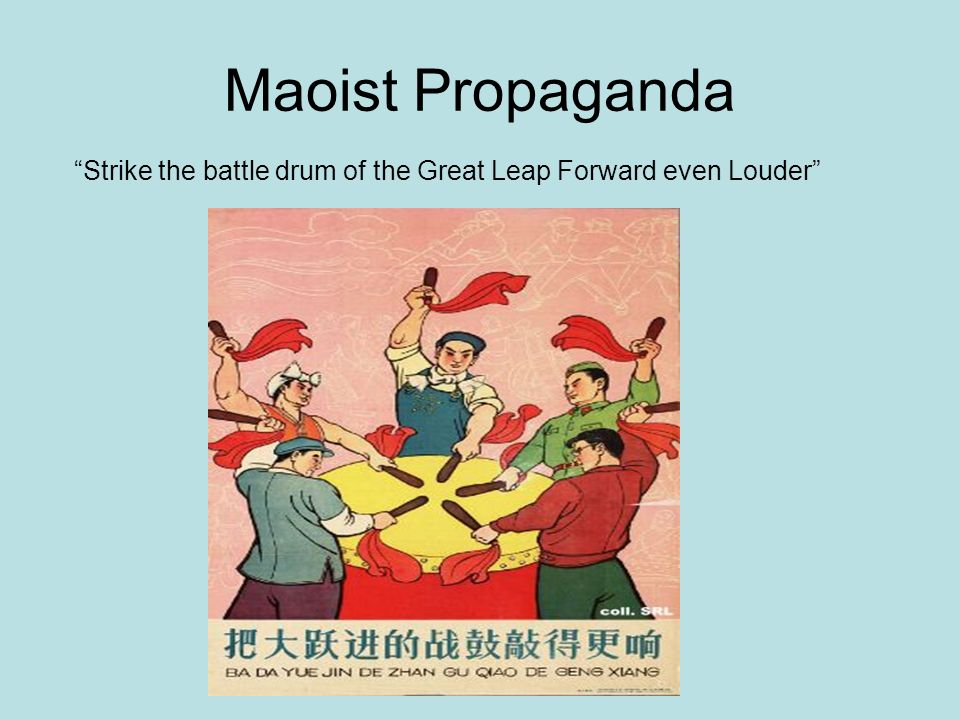 Maoist Propaganda Strike the battle drum of the Great Leap Forward even Louder