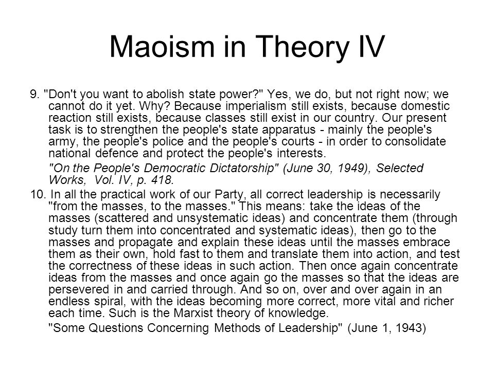 Maoism in Theory IV