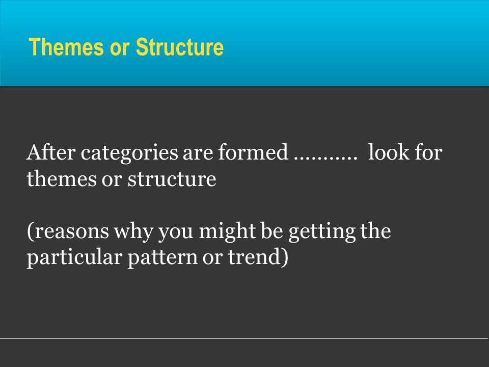 Themes or Structure