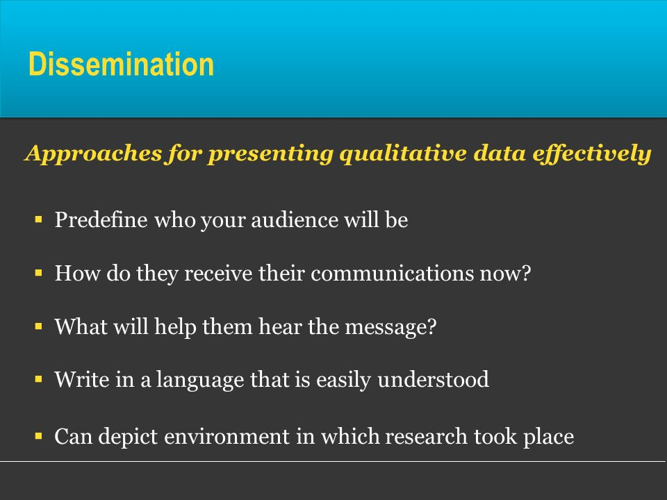 Dissemination Approaches for presenting qualitative data effectively