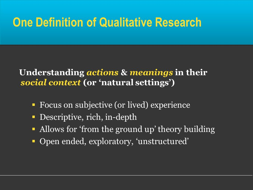 One Definition of Qualitative Research