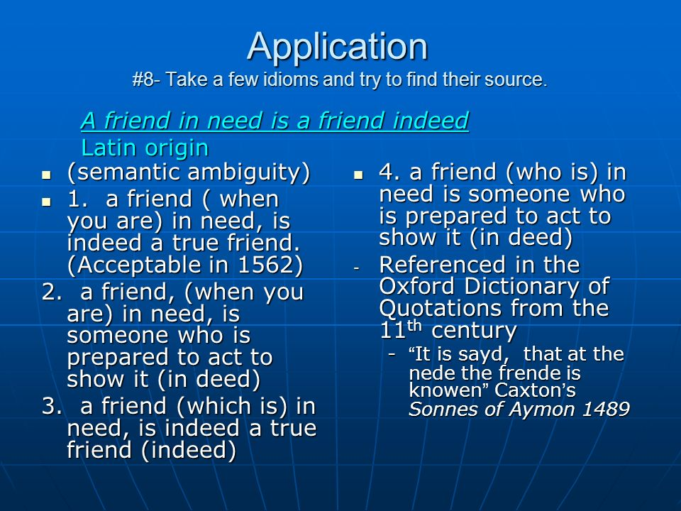 Application #8- Take a few idioms and try to find their source.