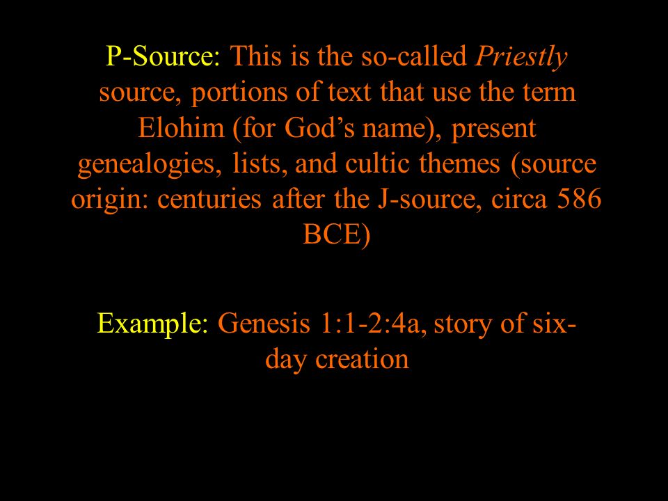Example: Genesis 1:1-2:4a, story of six-day creation