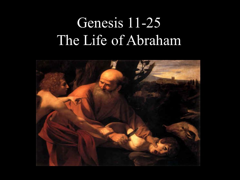 Genesis The Life of Abraham