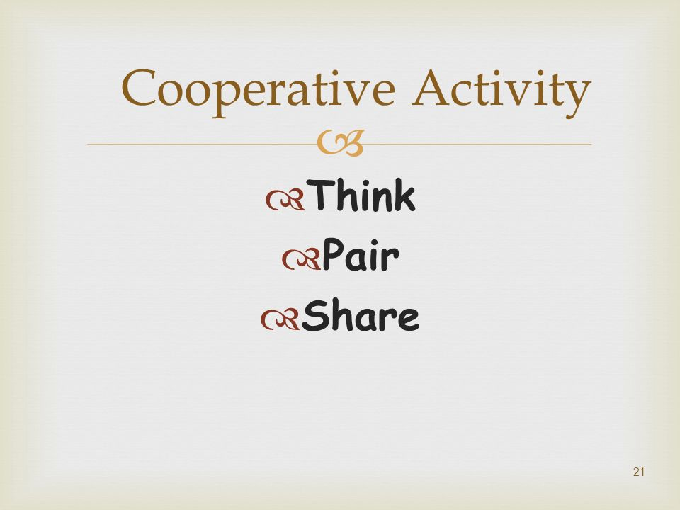Cooperative Activity Think Pair Share