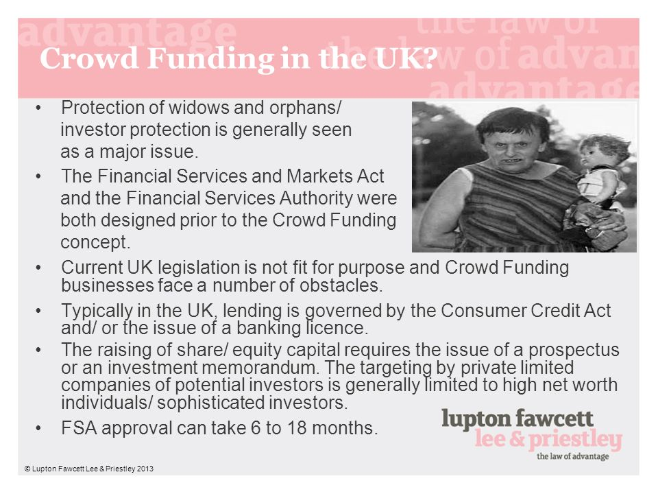 Crowd Funding in the UK Protection of widows and orphans/