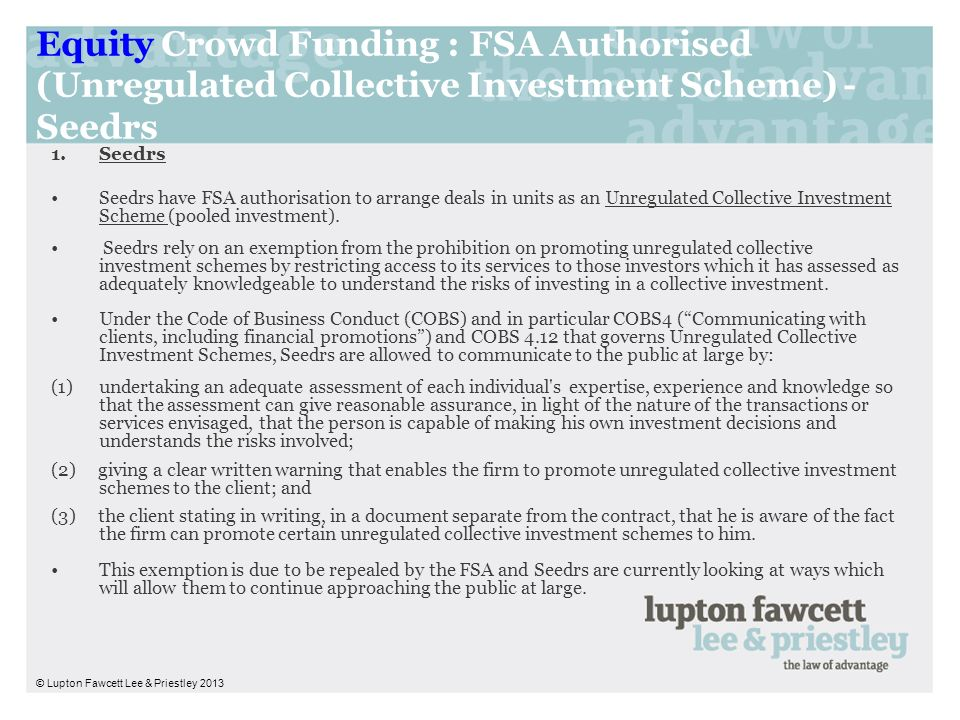 Equity Crowd Funding : FSA Authorised (Unregulated Collective Investment Scheme) - Seedrs
