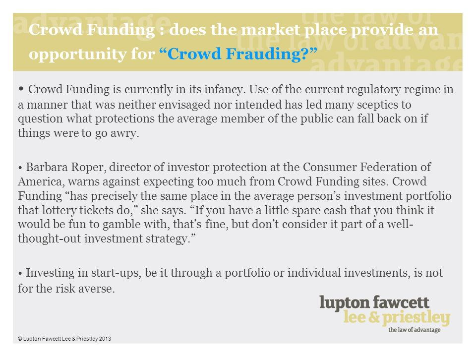 Crowd Funding : does the market place provide an opportunity for Crowd Frauding