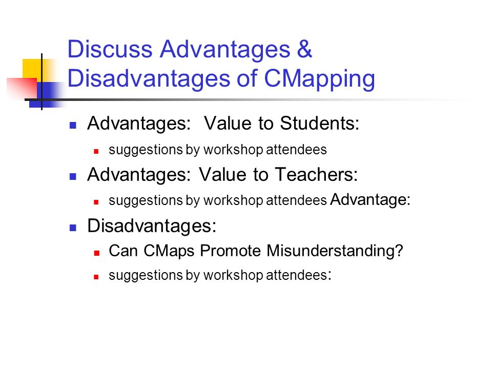 Discuss Advantages & Disadvantages of CMapping