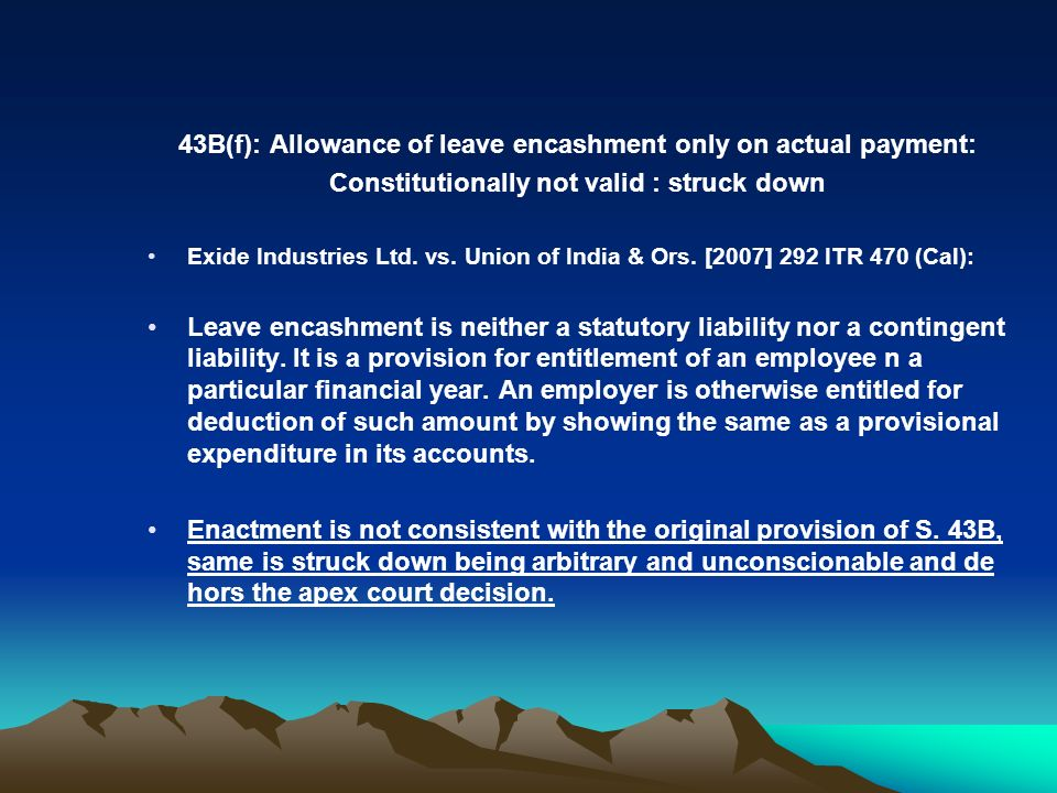 43B(f): Allowance of leave encashment only on actual payment: