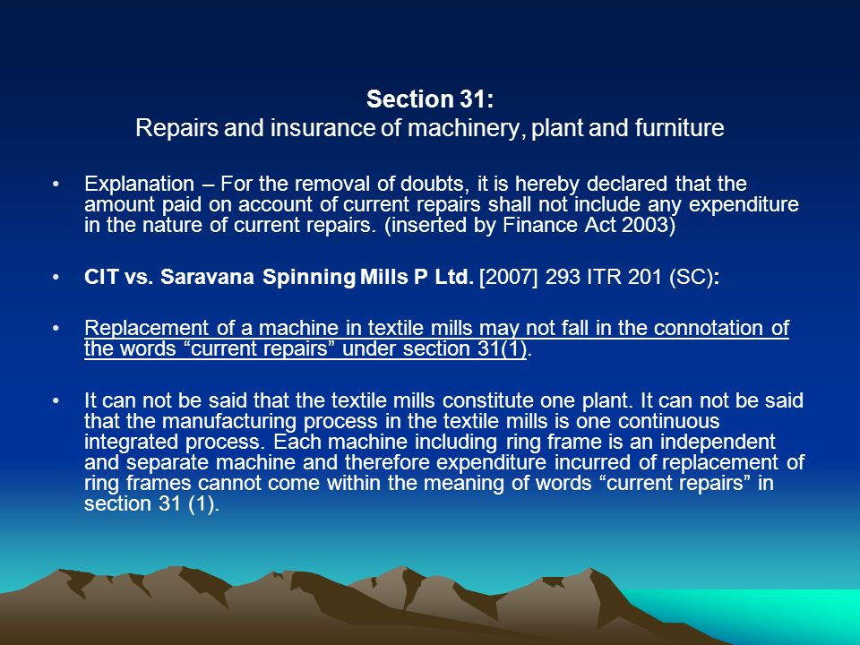 Repairs and insurance of machinery, plant and furniture