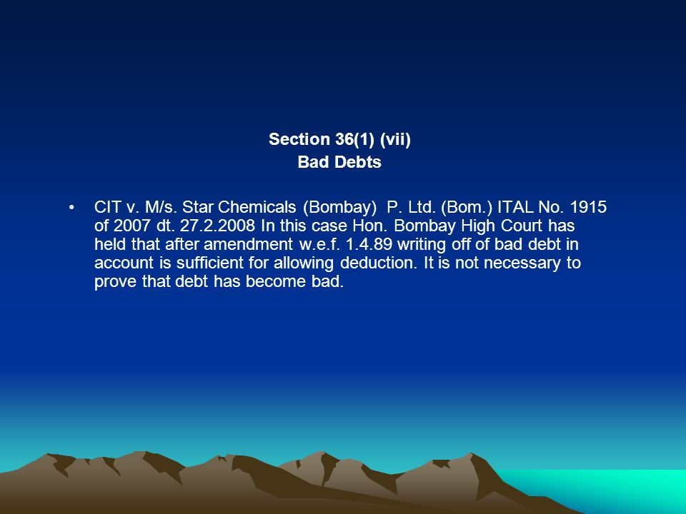 Section 36(1) (vii) Bad Debts.