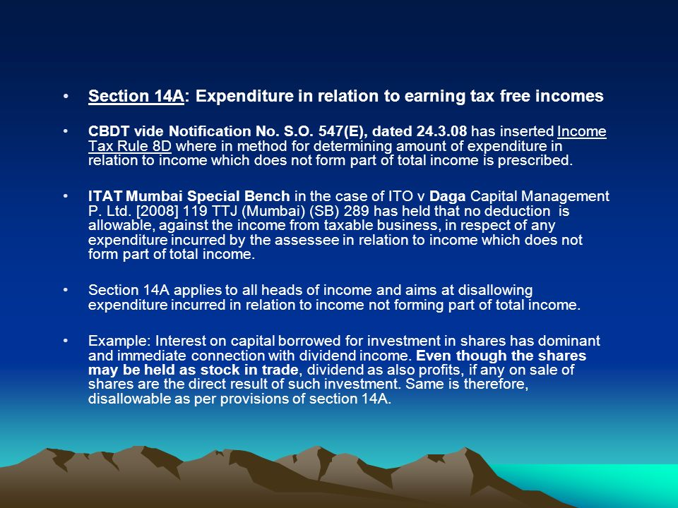 Section 14A: Expenditure in relation to earning tax free incomes