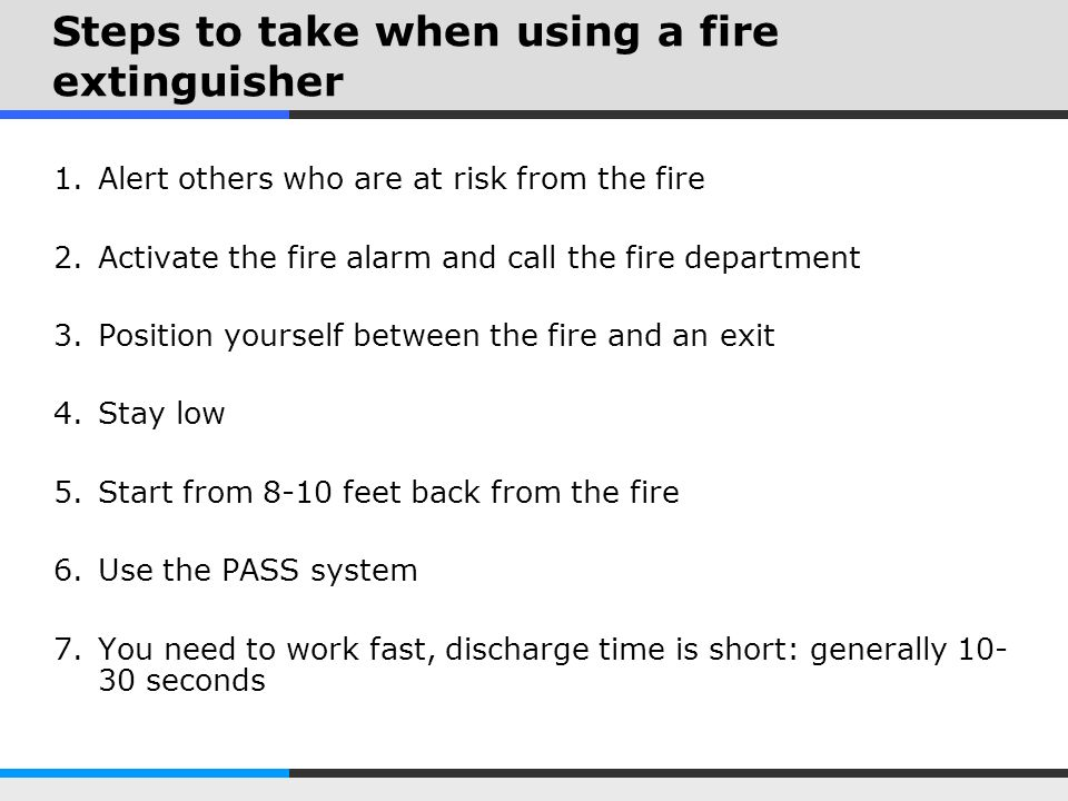 Steps to take when using a fire extinguisher