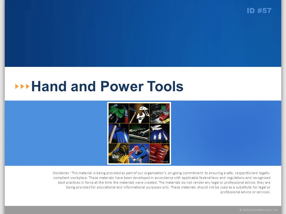 Hand and Power Tools ID #57