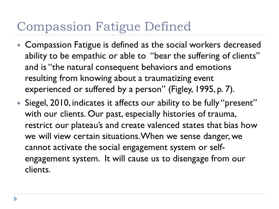Compassion Fatigue Defined