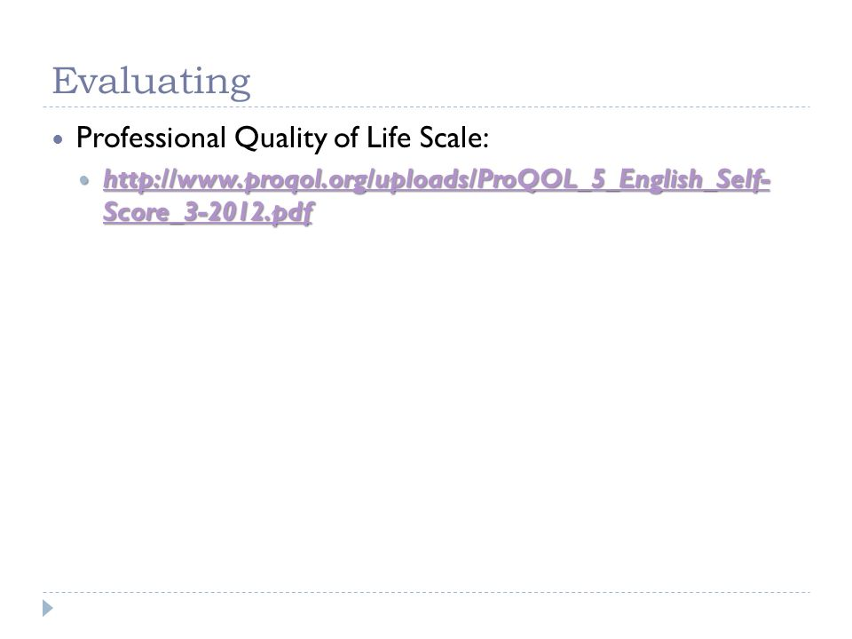 Evaluating Professional Quality of Life Scale: