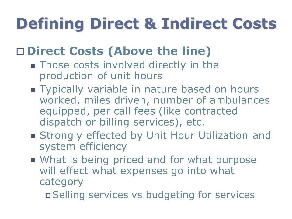 Defining Direct & Indirect Costs