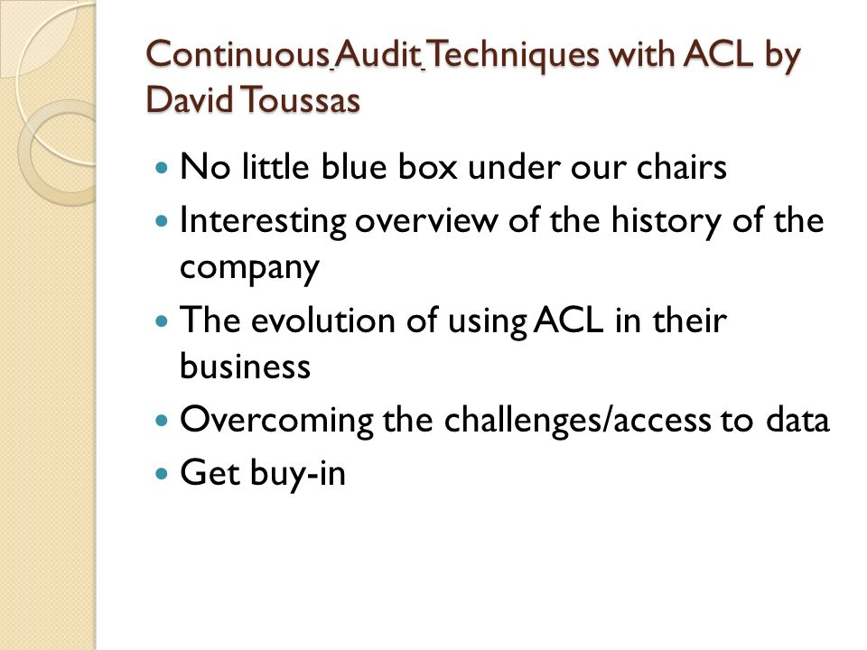 Continuous Audit Techniques with ACL by David Toussas