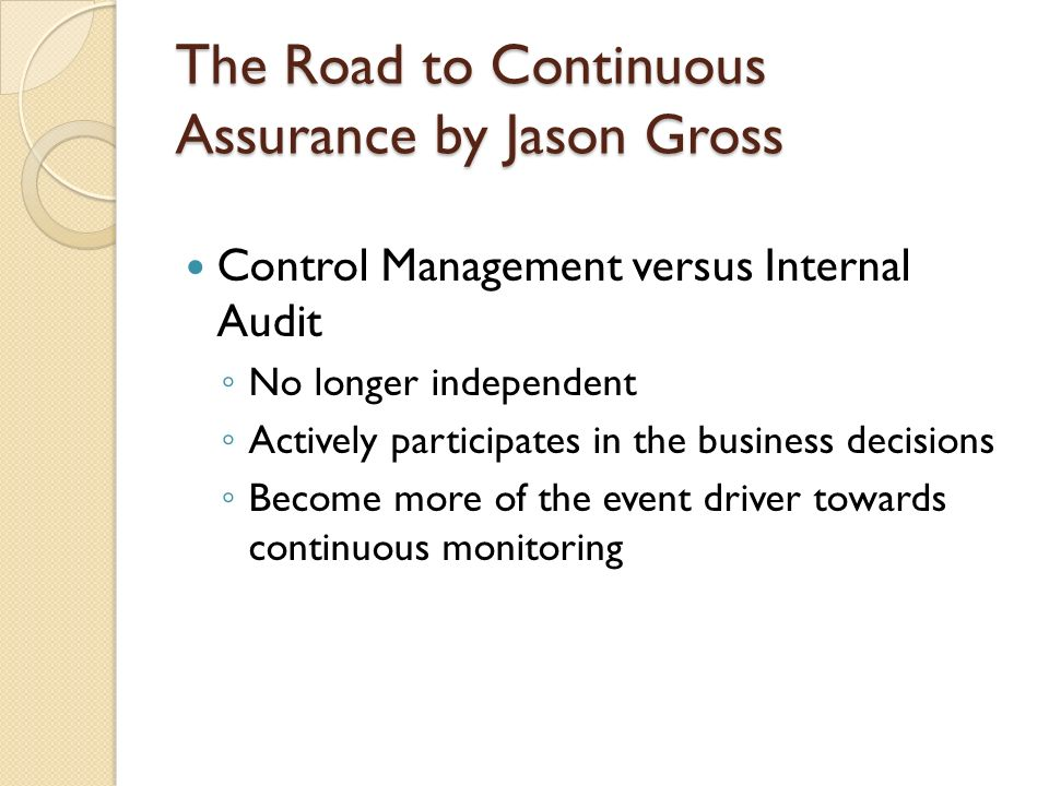 The Road to Continuous Assurance by Jason Gross