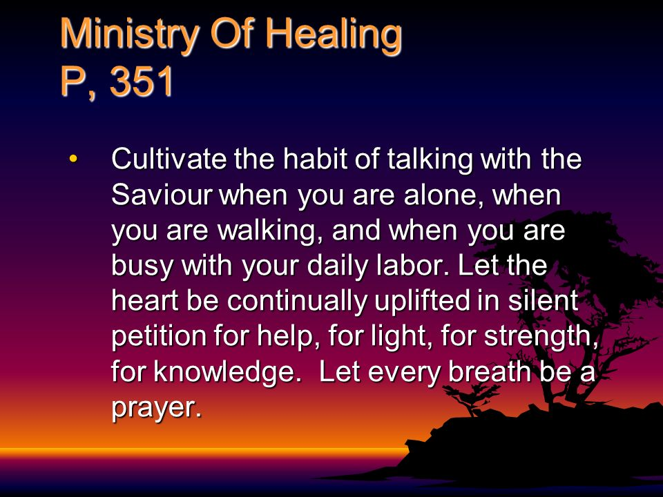 Ministry Of Healing P, 351