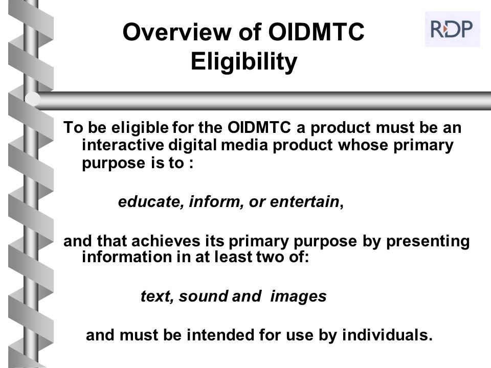 Overview of OIDMTC Eligibility