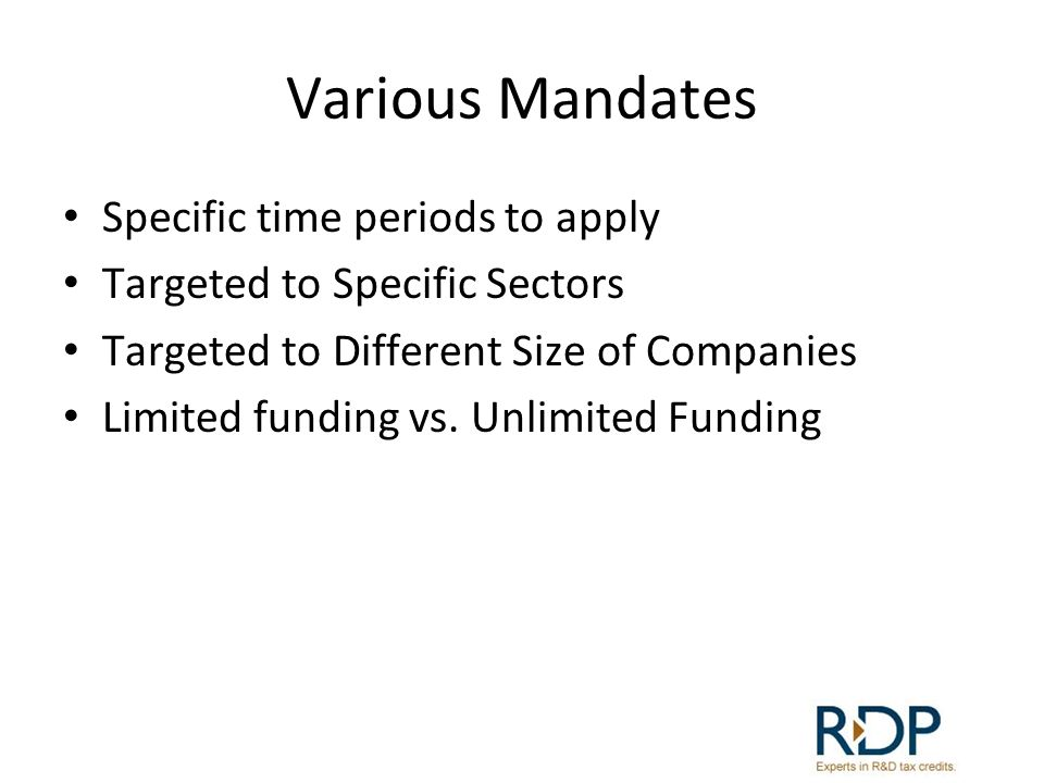 Various Mandates Specific time periods to apply