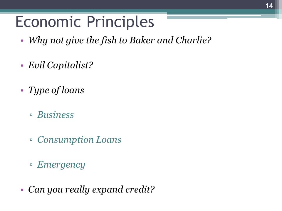 Economic Principles Why not give the fish to Baker and Charlie